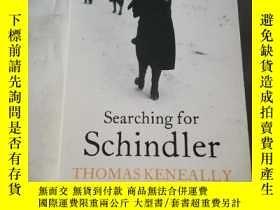 二手書博民逛書店Searching罕見for schindlerY206777