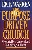 二手書《The Purpose-driven Church: Growth Without Compromising Your Message And Mission》 R2Y ISBN:0310201063