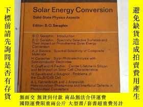 二手書博民逛書店SOLAR罕見ENERGY CONVERSION 太陽能轉換:固