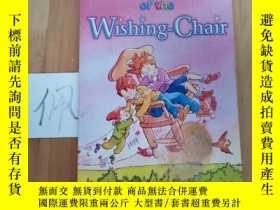 二手書博民逛書店THE罕見ADVENTURES OF THE WISHING-CHAIRY15335