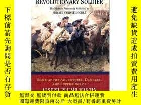 二手書博民逛書店A罕見Narrative of a Revolutionary SoldierY449926 Joseph P