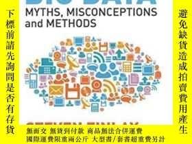 二手書博民逛書店Predictive罕見Analytics, Data Mining And Big Data: Myths, M