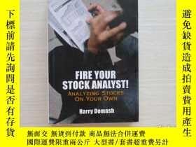 二手書博民逛書店Fire罕見Your Stock Analyst!: Analy