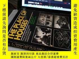 二手書博民逛書店THE罕見PLACE OF HOUSESY4211 出版1974