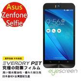 TWMSP★按讚送好禮★EyeScreen Asus Zenfone Selfie 保固半年 EverDry PET 防指紋 拒油拒水 保護貼