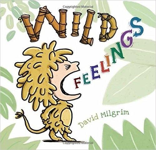 【麥克書店】WILD FEELINGS/ 平裝繪本《主題: 情緒管理 Feeling》