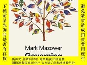 二手書博民逛書店Governing罕見The WorldY256260 Mark Mazower Allen Lane 出版
