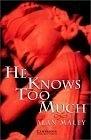 二手書博民逛書店 《He Knows Too Much: Level 6 (Cambridge English Readers)》 R2Y ISBN:0521656079│Maley