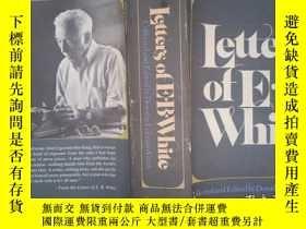 二手書博民逛書店Letters罕見of E.B. White: Collected and Edited by Dorothy L