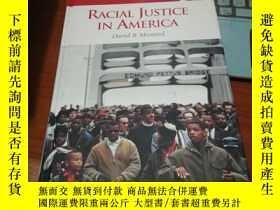 二手書博民逛書店RACIAL罕見JUSTICE IN AMERICAY15382