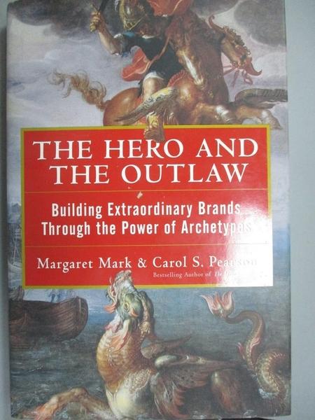 【書寶二手書T4/大學商學_ZBL】The Hero and the Outlaw: Building Extraord