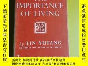 二手書博民逛書店The罕見Importance of Living 林語堂《生活的藝術》,精裝,1947年老版書 《397》Y