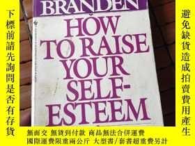 二手書博民逛書店How罕見to raise your self-esteemY2