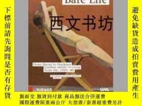 二手書博民逛書店【罕見】2014年出版 Bare Life: From Baco