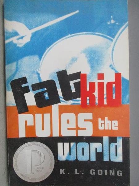 【書寶二手書T6/原文小說_CEA】Fat Kid Rules the world