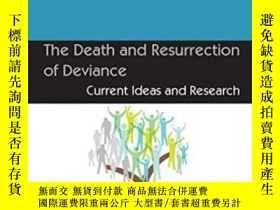 二手書博民逛書店The罕見Death And Resurrection Of Deviance: Current Ideas An