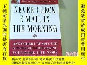 二手書博民逛書店Never罕見Check E-Mail in the Morni