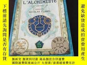 二手書博民逛書店L Alchimiste罕見(Secrets of the Im