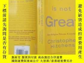 二手書博民逛書店庫存新書罕見God is not Great:How Relig