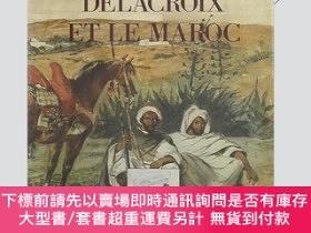 二手書博民逛書店Delacroix罕見et le Maroc「藝術 設計」Y374551 Guy Dumur Herscher