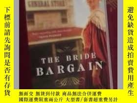 二手書博民逛書店英文原版罕見The Bride Bargain by Kelly