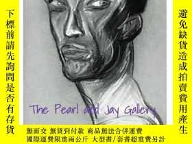 二手書博民逛書店The罕見Pearl and Jay Gallery: A Walk Beneath My ArtworkY3