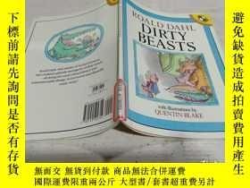 二手書博民逛書店ROALD罕見DAHL DIRTY BEASTS《羅爾德達爾骯臟的野獸》Y200392