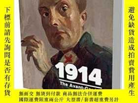二手書博民逛書店1914罕見The Avant-Gardes at War: C