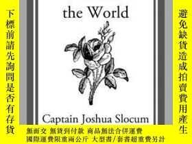 二手書博民逛書店Sailing罕見Alone Around the WorldY410016 Capt. Joshua Slo