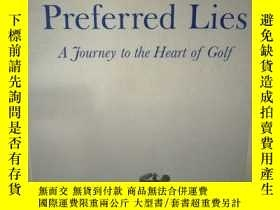 二手書博民逛書店Preferred罕見Lies:A Journey to the