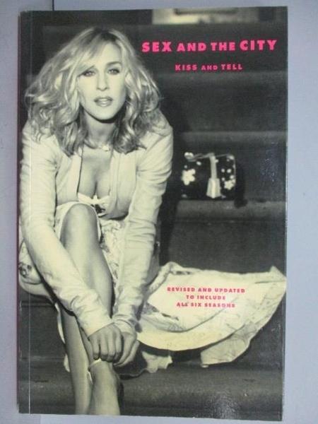 【書寶二手書T8/影視_EK1】Sex and the City_Kiss and Tell
