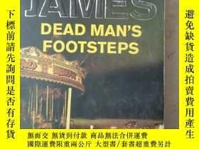 二手書博民逛書店Dead罕見Man s Footsteps(英文原版)Y7353 Peter James(彼得·詹姆斯) 著
