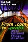 二手書博民逛書店《From .com to .profit : inventin