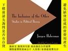 二手書博民逛書店Inclusion罕見Of The OtherY255562 Habermas, Jurgen Polity