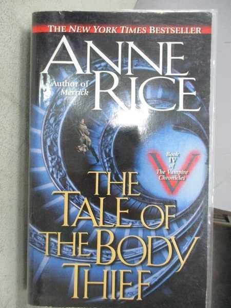 【書寶二手書T3/原文小說_MOO】The Tale of The Body Thief_Anne Rice
