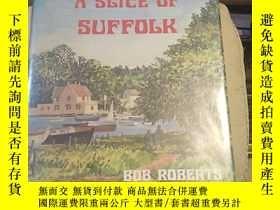 二手書博民逛書店A罕見Slice of Suffolk cY144640 內詳