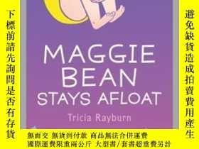 二手書博民逛書店Maggie罕見Bean Stays AfloatY362136 N A Tricia Raybur... A