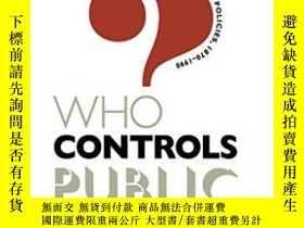 二手書博民逛書店Who罕見Controls Public Lands?: Min