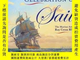 二手書博民逛書店Celebration罕見of Sail: The Marine Art of Roy Cross RSMAY