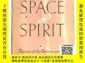 二手書博民逛書店【罕見】Space & Spirit: theories of