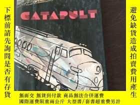 二手書博民逛書店CATAPULT:罕見A TIMETABLE OF RAIL, SEA, AND AIRWAY TO PARADI