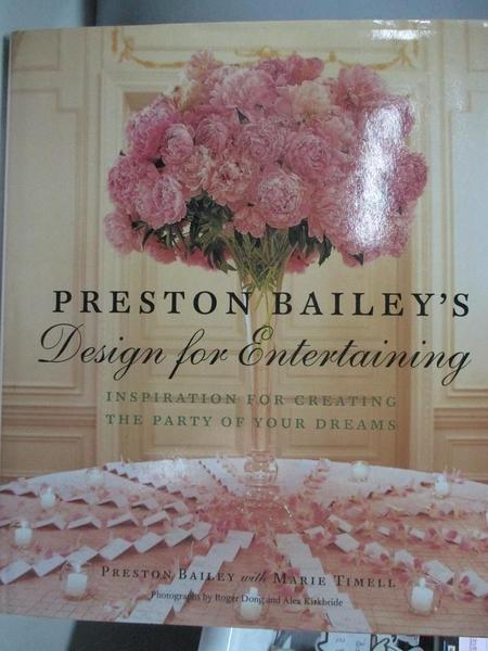 【書寶二手書T1/餐飲_DJD】Preston Bailey s Design...-Inspiration for Creat..._Bailey