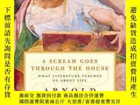 二手書博民逛書店A罕見Scream Goes Through The HouseY255562 Arnold Weinstei