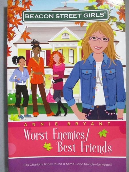 【書寶二手書T9/原文小說_JAQ】Worst Enemies/Best Friends_Bryant, Annie