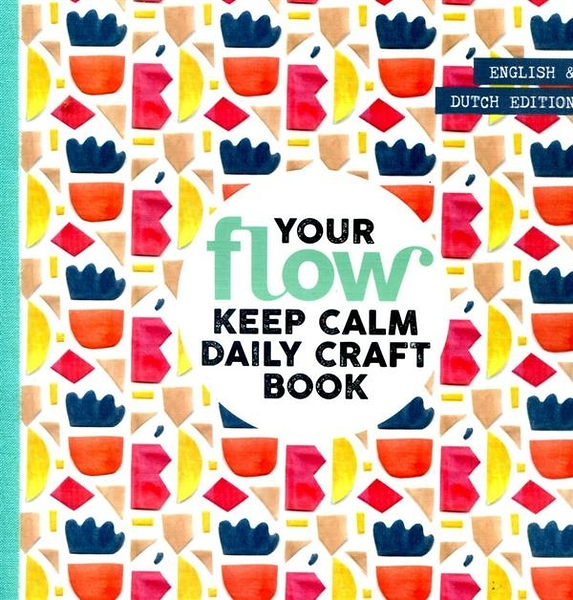 flow YOUR KEEP CALM DAILY CRAFT BOOK 第119期