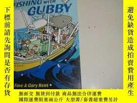 二手書博民逛書店FISHING罕見with GUBBYY28441 Kim La Fave and Harbour Publi