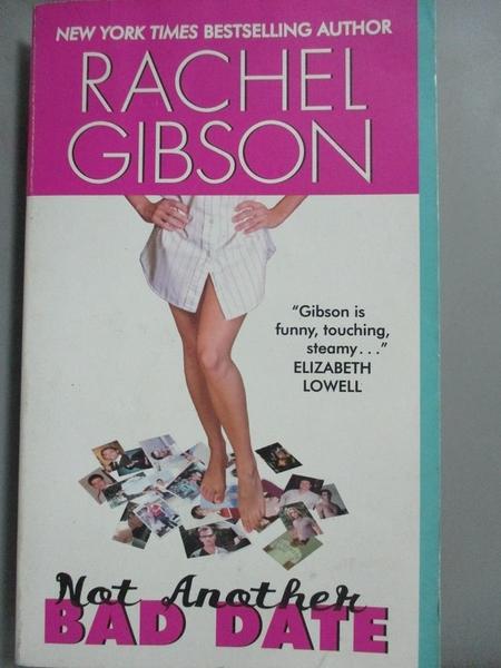 【書寶二手書T2/原文小說_LHX】Not Another Bad Date_Gibson, Rachel