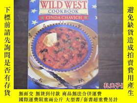 二手書博民逛書店The罕見Wild West Cookbook20525 Cin