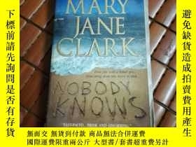 二手書博民逛書店Nobody罕見knowsY206777 Mary jane c