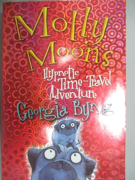 【書寶二手書T3/原文小說_IHM】Molly Moon s Hypnotic Time-Travel Adventur
